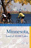 Explorer's Guide Minnesota: Land of 10,000 Lakes