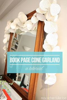 Book Page Cone Garland {5 Days of Book Page Crafts: Day 1}