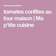 tomates confites au four maison   Ma p'tite cuisine