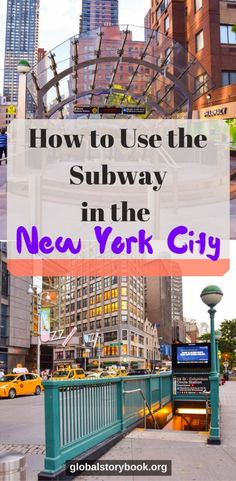How to Use the Subway in the New York City - Global Storybook. The New York City's subway (metro) system was opened in 1904, though the city's earliest train operations begun in 1863.  It is one of the oldest and largest subway networks in the World (in 2015, it reported over 5 million rides per week-day...