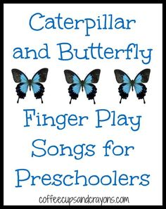 Caterpillar and Butterfly Finger Play Songs-Spring and Summer  Fun for Preschoolers