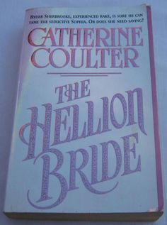 The Hellion Bride, Catherine Coulter, Sherbrooke Brides #2.  Synopsis: Ryder Sherbrooke is a fun-loving rake with a secret. When he travels to Jamaica to solve the mystery of the supernatural goings-on at Sherbrooke sugar plantation, he finds another mystery as well - a sophisticated nineteen-year-old girl, Sophia Stanton-Greville, who wants to bed him. And not, he believes, because she is simply enthralled with his handsome self or his boundless charm.