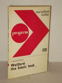 Progress - Socialism Today; Welfare the Basic Task by Buzlyakov 5yr plan 1971-75 Progressive Books fah451bks.com