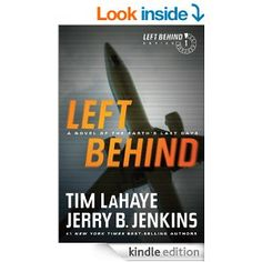 Amazon.com: Left Behind: A Novel of the Earth's Last Days: 1 eBook: Tim LaHaye, Jerry B. Jenkins: Kindle Store