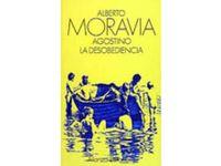 Agostino. La desobediencia - Alberto Moravia #Ciao