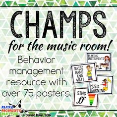 CHAMPS Behavior Management Signs for the MUSIC room (PBIS) - This set includes over 75 different posters to help you get started with the CHAMPS program for behavior management.
