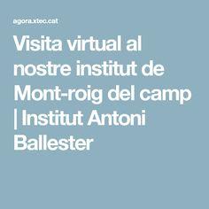 Visita virtual al nostre institut de Mont-roig del camp | Institut  Antoni  Ballester