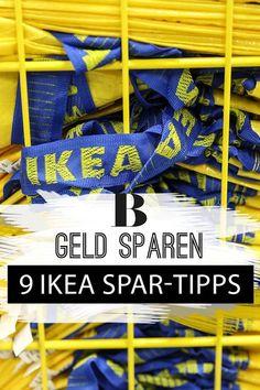 Fast jeder hat ein Möbelstück von Ikea zu Hause stehen. Und Unmengen von Bechern, Kerzen und Servietten. 9 Tipps, wie wir in Zukunft bei Ikea richtig viel Geld sparen.