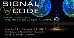 Signal to Code explores 50 years of electronic and digital artwork and ephemera held in the Rose Goldsen Archive of New Media Art, at Cornell University's Division of Rare and Manuscript Collections.