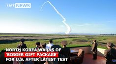 North Korea warns of 'bigger gift package' for U.S. after latest test LM...