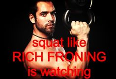 Squat like Rich Froning is watching #crossfit