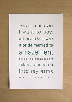 It's a joyous Mary Oliver kind of morning! Yes! (Letterpress Poetry Print Mary Oliver by SweetDee on Etsy)
