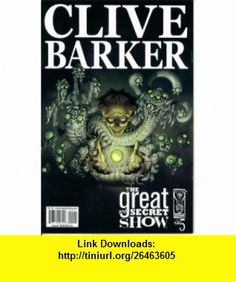 Clive Barkers Great and Secret Show #5  The Devils Inside (IDW Comics) Chris Ryall, Gabriel Rodriguez ,   ,  , ASIN: B000ZQ57M0 , tutorials , pdf , ebook , torrent , downloads , rapidshare , filesonic , hotfile , megaupload , fileserve