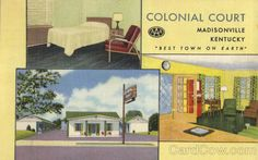 This place was still there when we lived in Madisonville. It looked like crap. Here's what the card says: Madisonville KY Colonial Court Best Town On Earth. 35 units air-conditioned - Hot Water Heat Combination Tile Baths and Showers Fully Carpeted Floors - Beautyrest Mattresses Large Lobby and Office South Main on U. S. 41 - Tel. 96 Water Heating, Inner Child, Protein Bars, Mattresses, Baths, Kentucky, Colonial, Showers, Floors