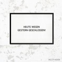 """Poster mit Druck """"Heute wegen gestern geschlossen!"""" // poster with typo by this-is-it via DaWanda.com"""