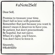 When it's right, you'll know. #anote2self