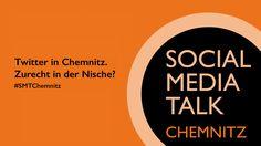 #Twitter-Rückblick zum Social Media Talk Chemnitz #4. #SMTChemnitz #SocialMedia #Chemnitz #feinwars