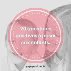 Voici des questions qui contribuent à l'épanouissement des enfants. Elles les aideront à apprendre à réfléchir, gérer leurs émotions, comprendre les autres, imaginer, développer leur empathie, faire preuve d'optimisme, s'ancrer dans le moment présent, être plus autonome et responsable, s'exprimer et renforcer leur confiance en eux. Ecoutez les réponses sans juger et facilitez la verbalisation des … 20 Questions, This Or That Questions, Education Positive, Baby Education, Learning Channel, Nature Activities, Positive Attitude, Art Therapy, Problem Solving