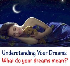Understanding Your Dreams: What Do Your Dreams Mean? - PositiveMedPositiveMed   Where Positive Thinking Impacts Life
