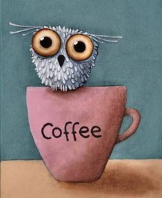 """Coffee Owl , Owl Drawing, Cute owl, Owl cartoon, big eyes Owl Hiking on the Bergisch ramble the """"sound path"""" at Nümbrecht in NRW: off you go at Schloss Homburg I Love Coffee, Coffee Art, Coffee Drawing, Owl Coffee, Black Acrylic Paint, Owl Art, Cartoon Drawings, Owl Drawings, Big Eyes"""