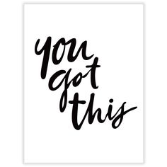 A picture paints a thousand words, but in this case words say it all. Make a bold statement with our 'You Got This'. typo wall print