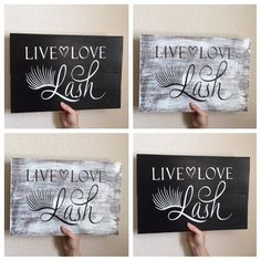 Live, Love, Lash Wood Wall Art, Wood Sign - eyelash extentionist,  aesthetician, cosmetologist, beauty Nail Design, Nail Art, Nail Salon, Irvine, Newport Beach