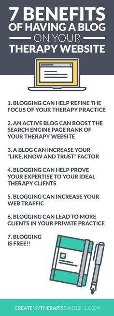 """Infographic: 7 Benefits of Having a Blog on Your Therapy Website // With all the talk out there about """"content marketing"""" and blogging, it's really important to know if starting a private practice blog is right for you and your website. In this post we'll talk about the benefits of blogging and determine if this marketing strategy is right for you and your therapy practice. Click here to read:"""