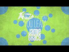 Jamie Grace - You Lead (Lyric Video) - YouTube