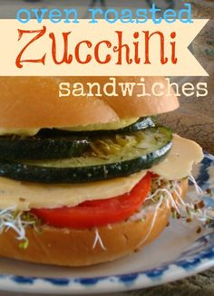 Oven Roasted Zucchini Sandwiches!  (If you've never been zucchini lover, you will be NOW!)