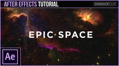 After Effects Tutorial: Epic Space Scene with Nebulas