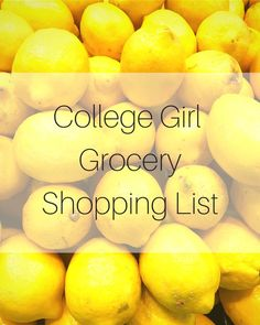 One college girl's grocery shopping list! Perfect for the budget and the diet. college student tips #college #student