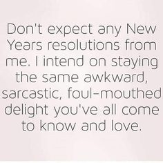 funny new year quotes in english with images for funny new year 2020 wishes greetings with images. funny new year 2020 wishes New Year Quotes Funny Hilarious, Funny New Year, Best Funny Images, Happy New Year, Funny Quotes, Funny Stuff, S Quote, Quote Of The Day, The Quiet Ones