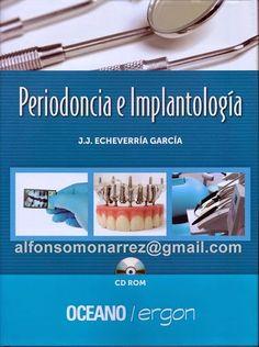 LIBROS DVDS CD-ROMS ENCICLOPEDIAS EDUCACIÓN EN PREESCOLAR. PRIMARIA. SECUNDARIA Y MÁS: PERIODONCIA IMPLANTOLOGÍA