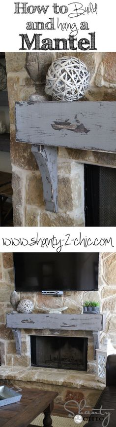 DIY: How to Build a Mantel and How to Hang it on a Stone Fireplace - this post also shows how to get this awesome distressed paint finish - via Shanty 2 Chic Fireplace Redo, Decor, Home Diy, Fireplace Mantle, Stone Fireplace, Farmhouse Chic, Diy Home Improvement, Diy Decor, Fireplace