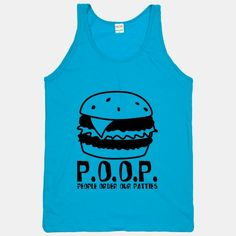 #poop #burger #patties #food #funny #spongebob #neon #tank #love #want P.O.O.P.