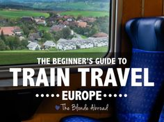 Traveling by train in Europe is an experience within itself. This guide to train travel in Europe gives tips for avoiding pricey mistakes or confusion.