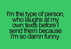 Lol. That's so me.