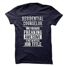 Residential Counselor T-Shirt #teeshirt #T-Shirts. ORDER NOW => https://www.sunfrog.com/LifeStyle/Residential-Counselor-T-Shirt.html?id=60505