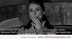 """""""La gente sí se enamora. Las personas sí pertenecen unas a otras, porque es la única oportunidad que tiene cualquier persona de ser feliz"""" Breakfast at Tiffany's (1961) #quote #Moviequotes"""