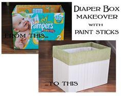 Diaper box and paint sticks!