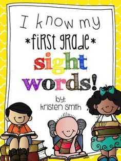 I know my sight words! (first grade edition) Great for Word Work!! Includes all the first grade Dolch words AND the first 100 Frye words.
