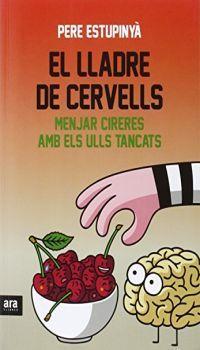 lladre de cervells : menjar cireres amb els ulls tancats