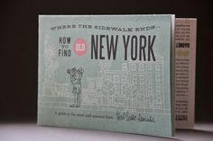 Herb Lester + Associates : Best books and illustrated manuals for life ever, including this Jim Datz-illustrated NYC map