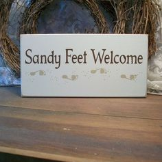 Sandy Feet Welcome Sign. $15.95