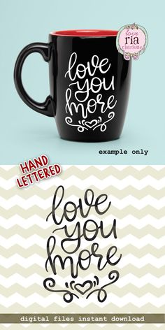 | Love you more cutting & printing files | digital download ____________________________________________________________________________ This design is hand lettered and hand drawn by me and converted into digital files for your projects. Not made of a font which means it is