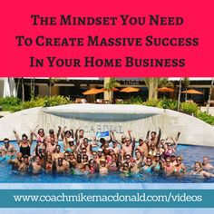 The mindset you need to create massive success in your home business http://coachmikemacdonald.com/massive-success-home-business/ #successtips   #success   #businesstips   #business   #homebusiness   #homebsedbusiness   #mindset