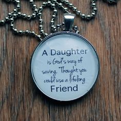 A Daughter is God's Way of Saying Necklace