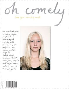 Oh Comely Issue 8. More about this Issue - http://www.ohcomely.co.uk/issue-past.php?id=8
