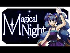 【VOCALOID Original】 Magical Night 【Hatsune Miku ENGLISH】