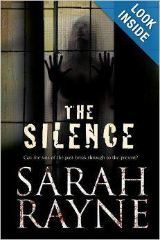 The Silence: Sarah Rayne: 9780727882486: Amazon.com: Books